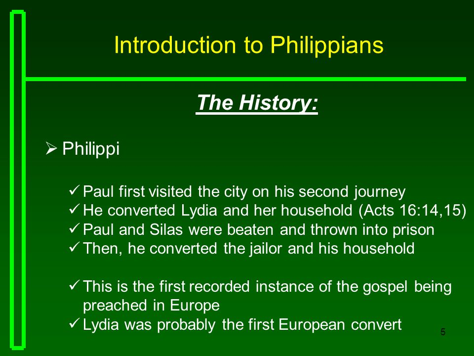 6 Introduction to Philippians The City:  Philippi Founded by Philip of Macedonia, father of Alexander the Great Later, it became a Roman colony founded by Augustus A foremost city of that part of Macedonia The city was on the main road from Rome to Asia; about nine miles from the Aegean Sea