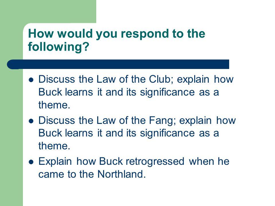Was Buck homesick? No
