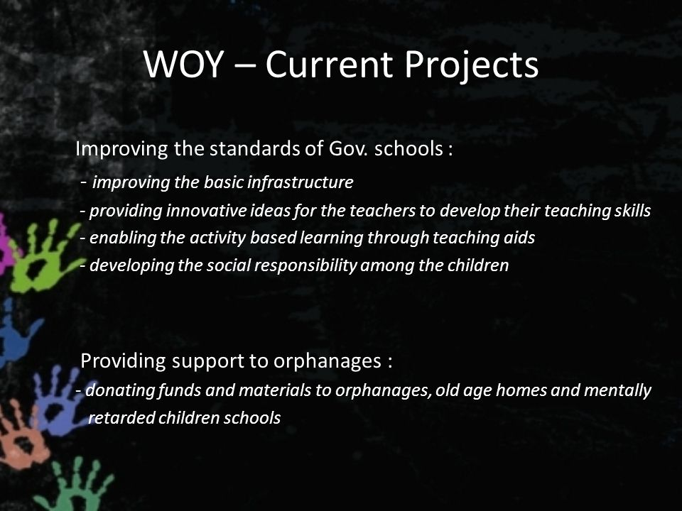 WOY – Current Projects Improving the standards of Gov.