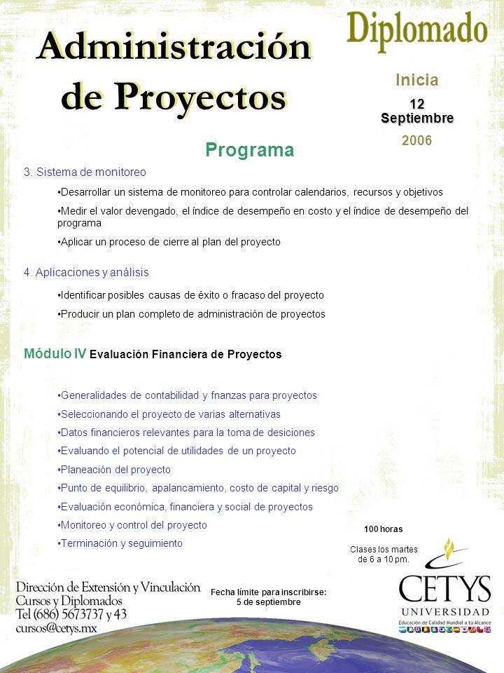 Administración de Proyectos Programa 3.Sistema de monitoreo 4.