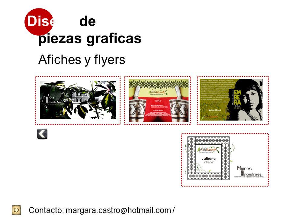 Diseño de piezas graficas Afiches y flyers Contacto: margara.castro @ hotmail.com / 3144704644 / 8752239 - 4057001