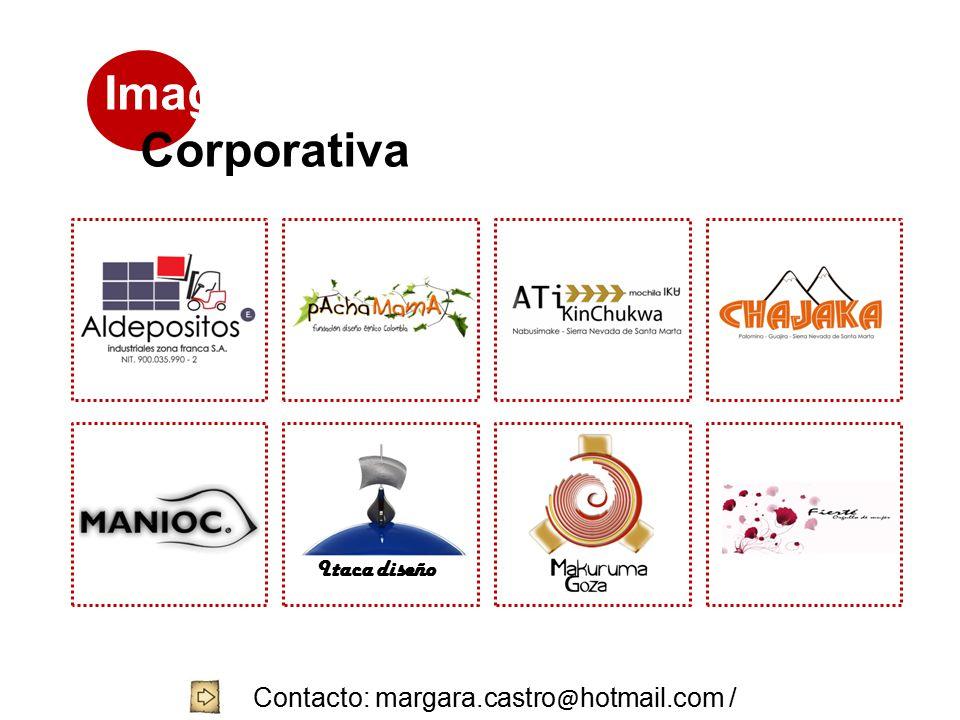 Imagen Corporativa Itaca diseño Contacto: margara.castro @ hotmail.com / 3144704644 / 8752239 - 4057001