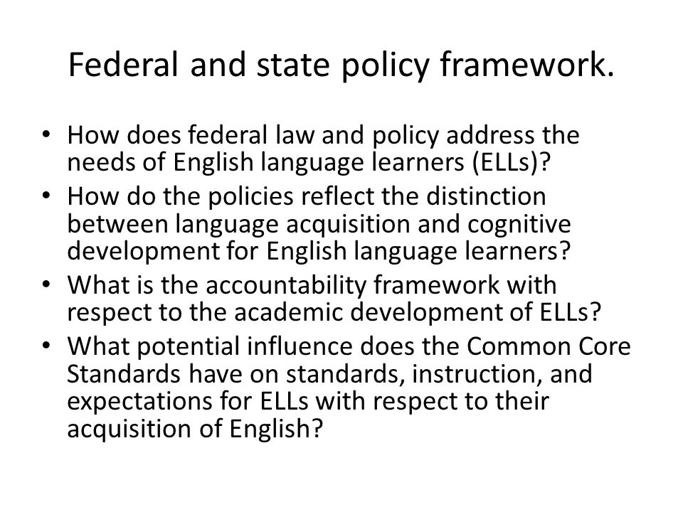 Federal and state policy framework.