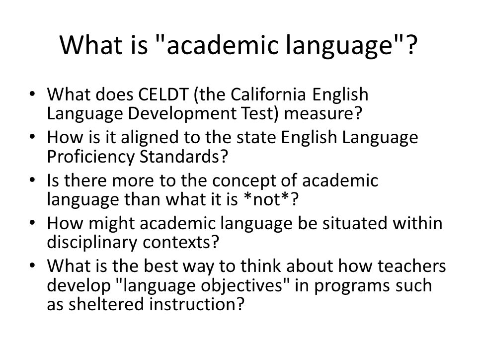 What is academic language .