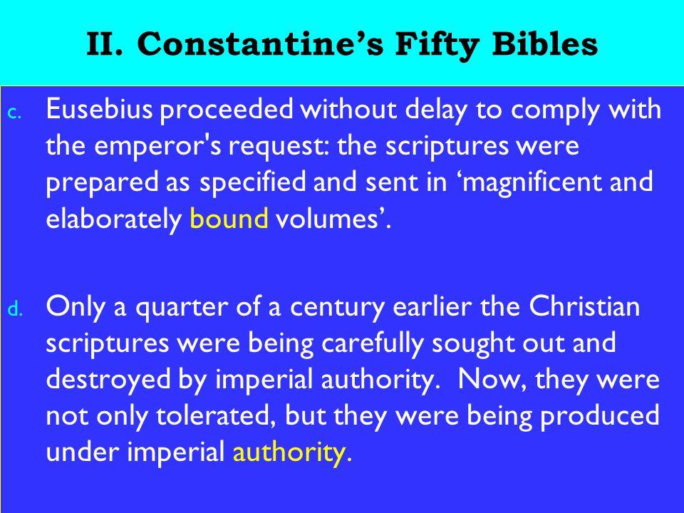 13 II.Constantine's Fifty Bibles c.