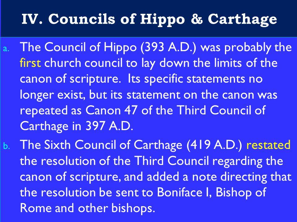 20 IV.Councils of Hippo & Carthage a.