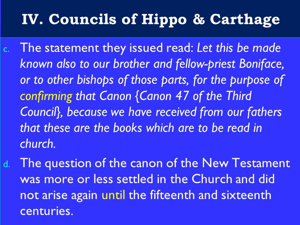 21 IV.Councils of Hippo & Carthage c.