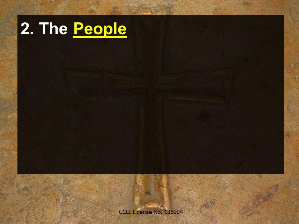 CCLI License No. 136904 2. The People
