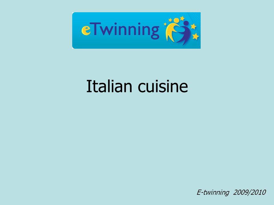 Italian cuisine E-twinning 2009/2010