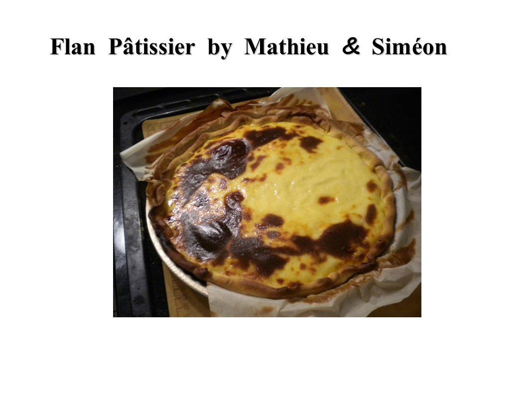 Flan Pâtissier by Mathieu & Siméon