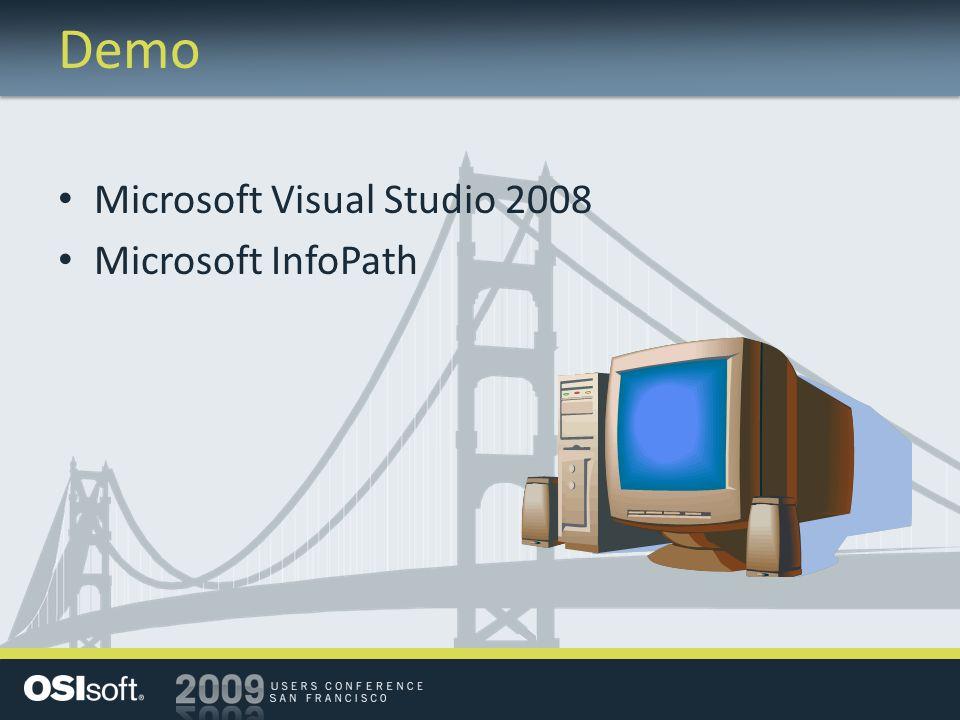 Demo Microsoft Visual Studio 2008 Microsoft InfoPath