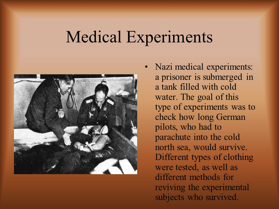 Medical Experiments Nazi medical experiments: a prisoner is submerged in a tank filled with cold water.