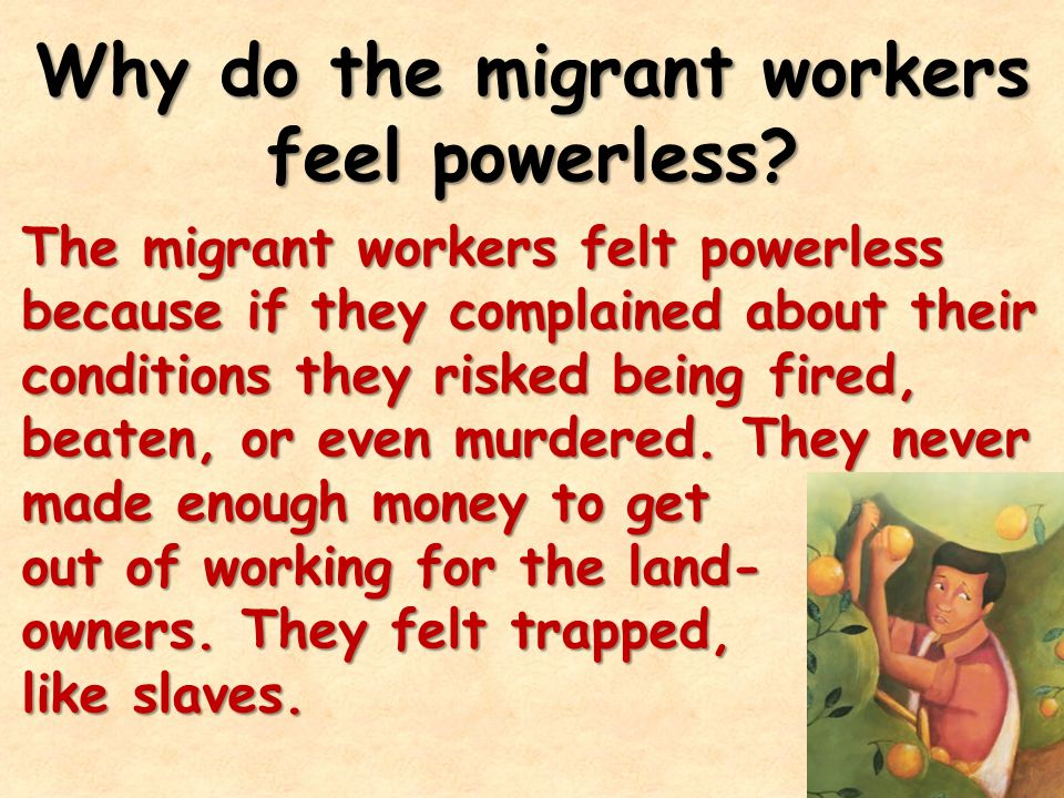 Why do the migrant workers feel powerless.