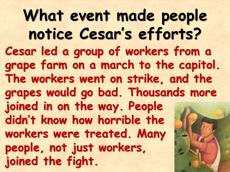 What event made people notice Cesar's efforts.