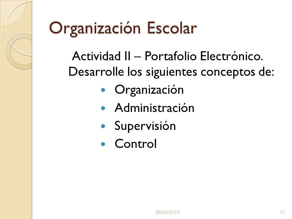 Organización Escolar Actividad II – Portafolio Electrónico.
