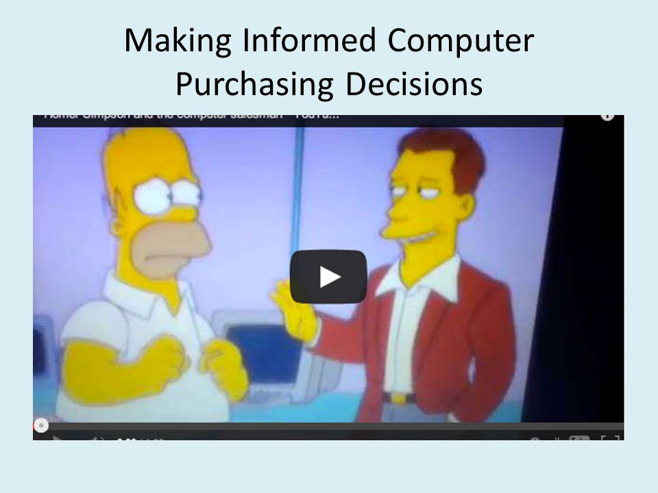 Making Informed Computer Purchasing Decisions