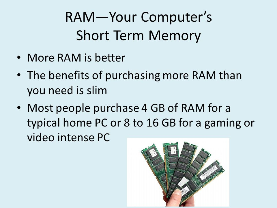 Storage Capacity Hard drive size and amount of RAM have a major impact on computer performance Not enough of either one can destabilize a computer or cause you to be unable to run some programs So, how much is enough?