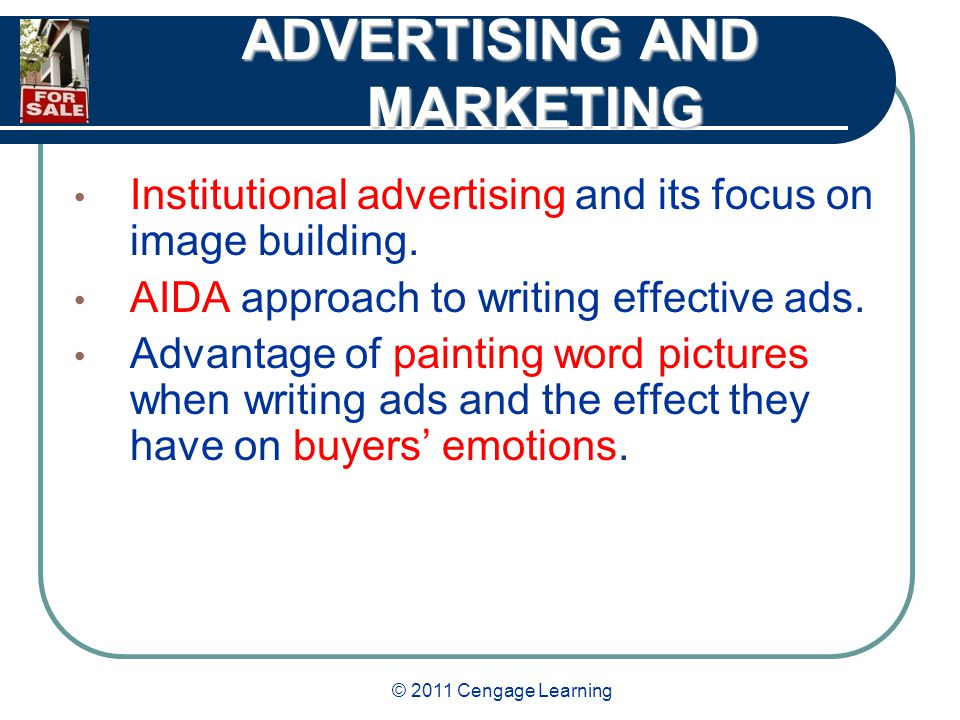 © 2011 Cengage Learning ADVERTISING AND MARKETING Various types and effectiveness of personal advertising.