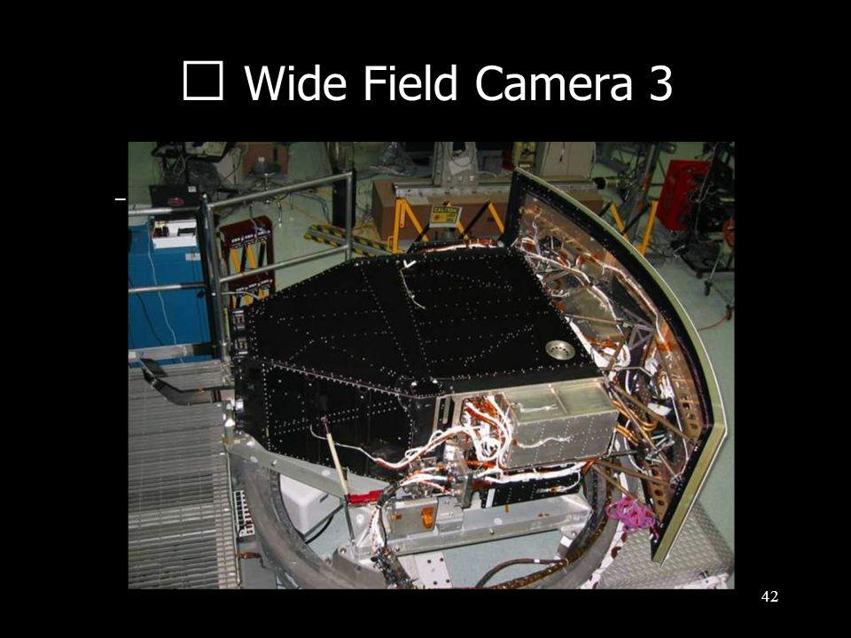 42 Wide Field Camera 3 –WFC3…