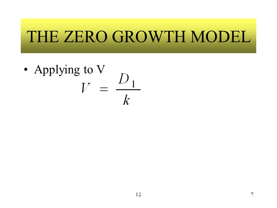 127 THE ZERO GROWTH MODEL Applying to V