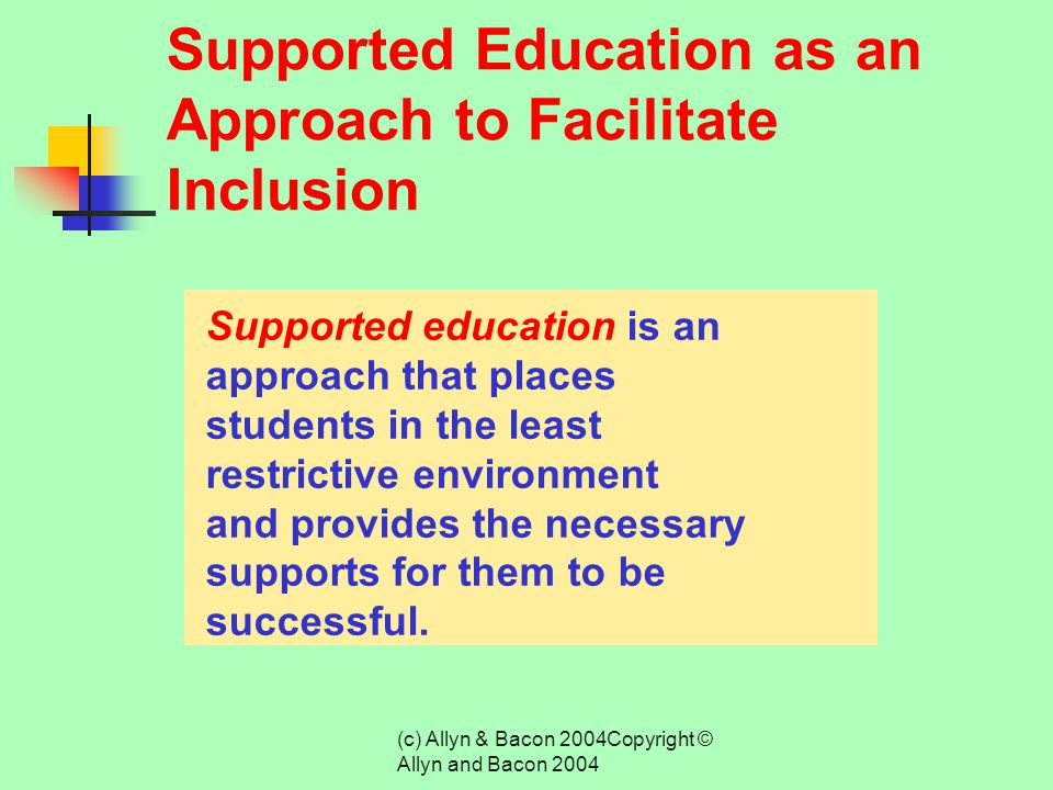 (c) Allyn & Bacon 2004Copyright © Allyn and Bacon 2004 Cooperative Teaching Cooperative or collaborative teaching is a restructuring of teaching proce