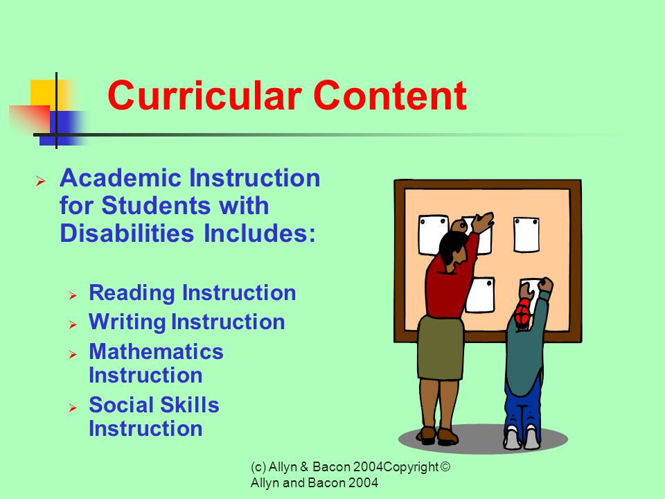 (c) Allyn & Bacon 2004Copyright © Allyn and Bacon 2004 Qualities of a Comprehensive Elementary Curriculum  Responsive to the needs of the individual