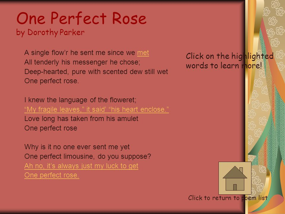 "Selected Poems Click on the poem title to read each poem 1.""One Perfect Rose""""One Perfect Rose"" 2. "" Fifteen"""" Fifteen"" 3. ""Confused""""Confused"" 4. "" N"