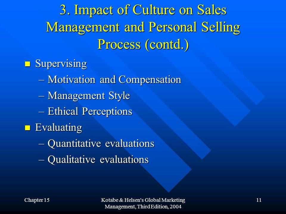 Chapter 15Kotabe & Helsen s Global Marketing Management, Third Edition, 2004 11 3.