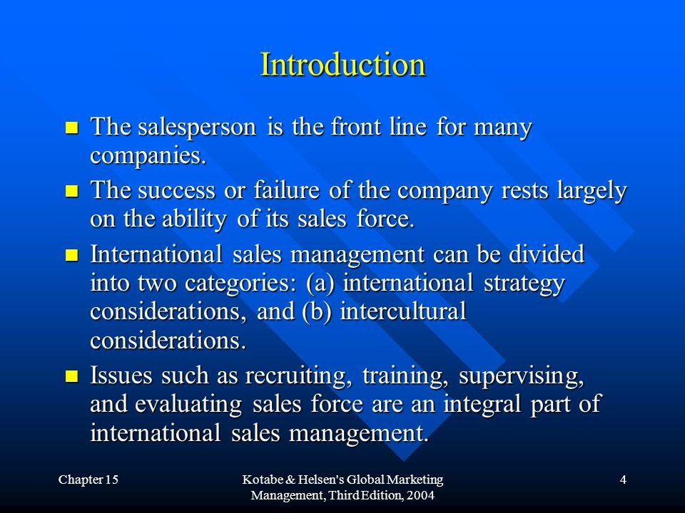 Chapter 15Kotabe & Helsen s Global Marketing Management, Third Edition, 2004 15 4.
