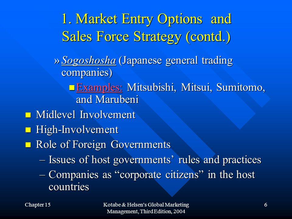Chapter 15Kotabe & Helsen s Global Marketing Management, Third Edition, 2004 17 5.