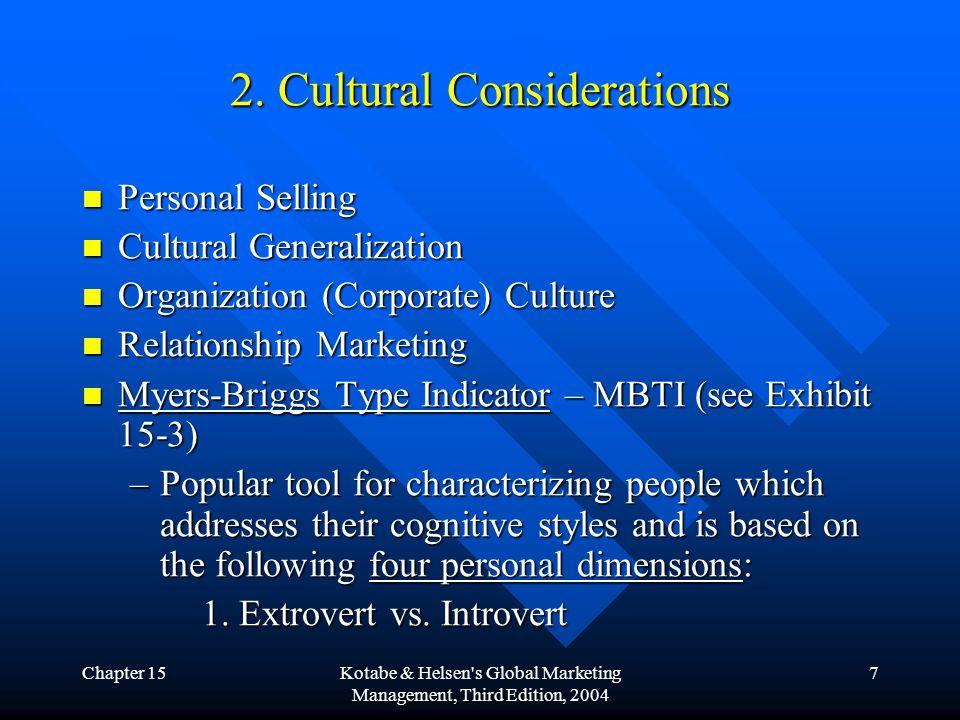 Chapter 15Kotabe & Helsen s Global Marketing Management, Third Edition, 2004 8 2.
