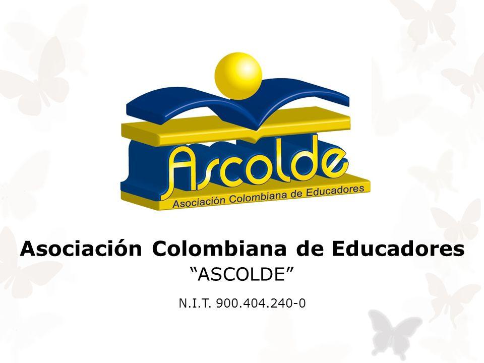 """N.I.T. 900.404.240-0 Asociación Colombiana de Educadores """"ASCOLDE"""""""