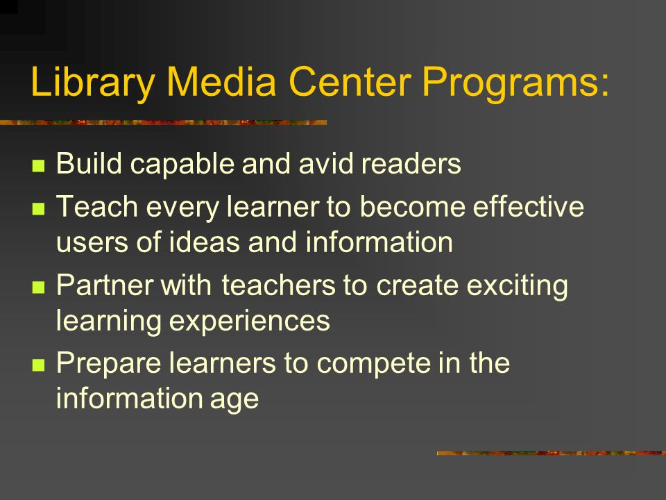 Strong Library Media Programs A competent library media professional The human interface Paraprofessional staff Organization/service functions Technical staff Technology support for the school