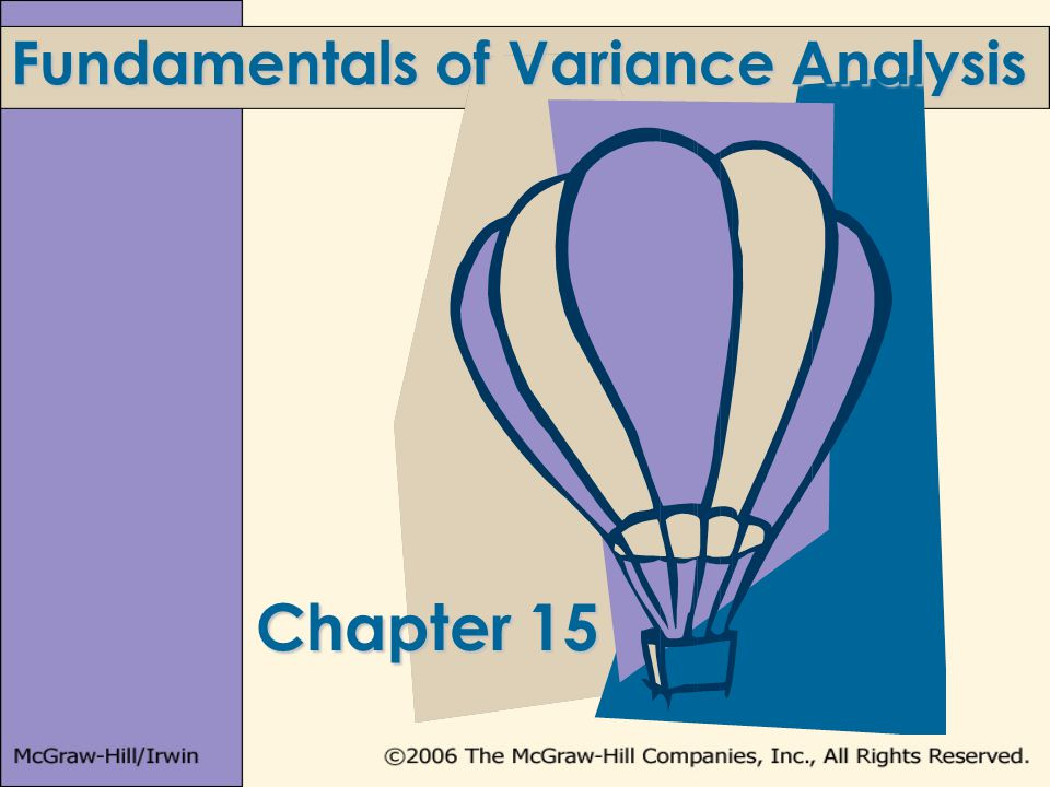 Chapter 15 Fundamentals of Variance Analysis