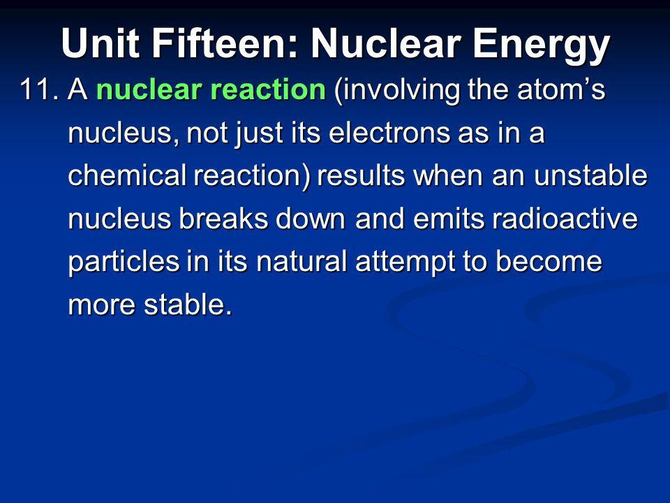 Unit Fifteen: Nuclear Energy