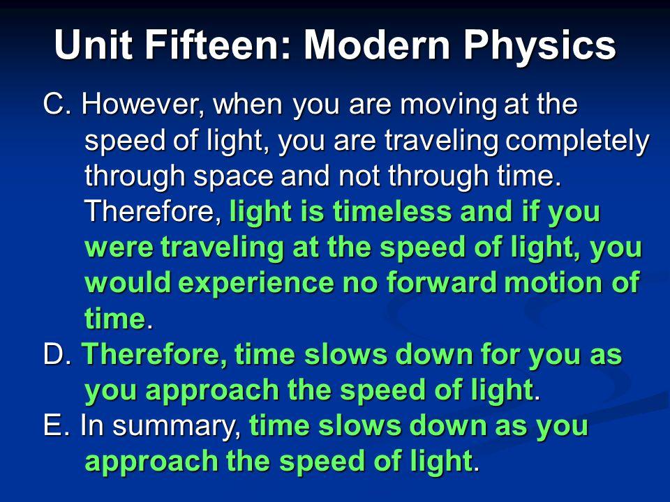Unit Fifteen: Modern Physics 2.