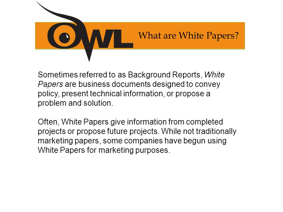 What are White Papers.