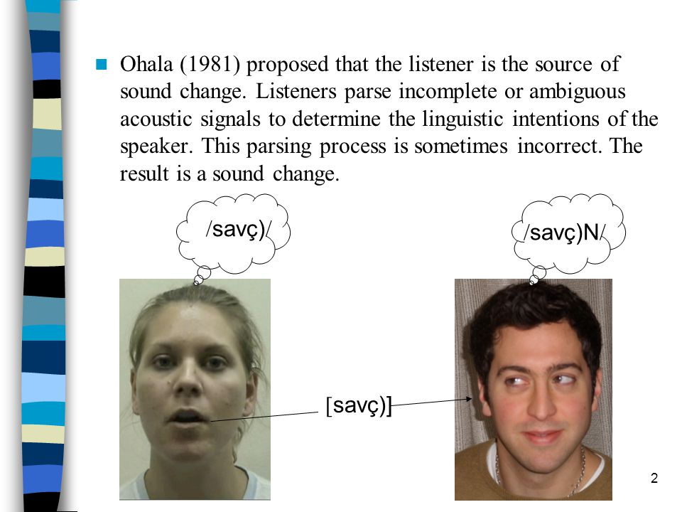 1 Phonetic Explanations for Nasal Restoration Keith Johnson & Christian DiCanio UC Berkeley Laurel MacKenzie University of Pennsylvania