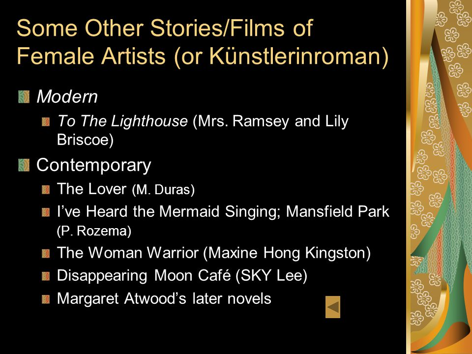 Some Other Stories/Films of Female Artists (or Künstlerinroman) Modern To The Lighthouse (Mrs.