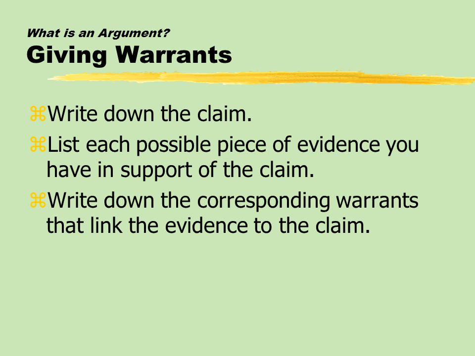 Variations in Argument: Types of Claims, Evidence, and Warrants zTypes of Claims zTypes of Evidence zTypes of Warrants zAddressing the Other Side