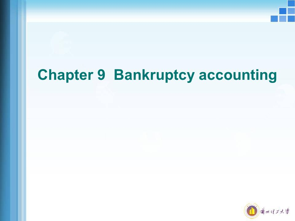 Chapter 9 Bankruptcy accounting