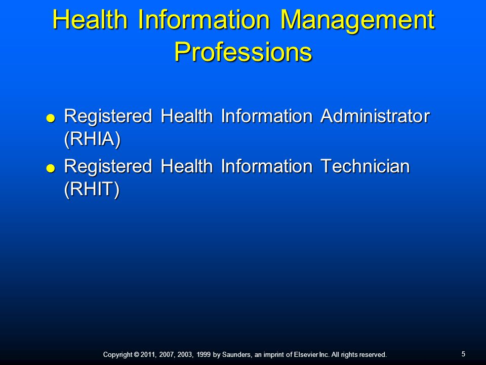 5 Copyright © 2011, 2007, 2003, 1999 by Saunders, an imprint of Elsevier Inc. All rights reserved. Health Information Management Professions  Registe