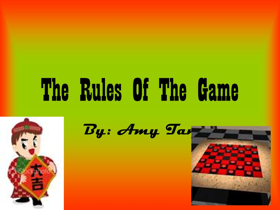The Rules Of The Game By: Amy Tan