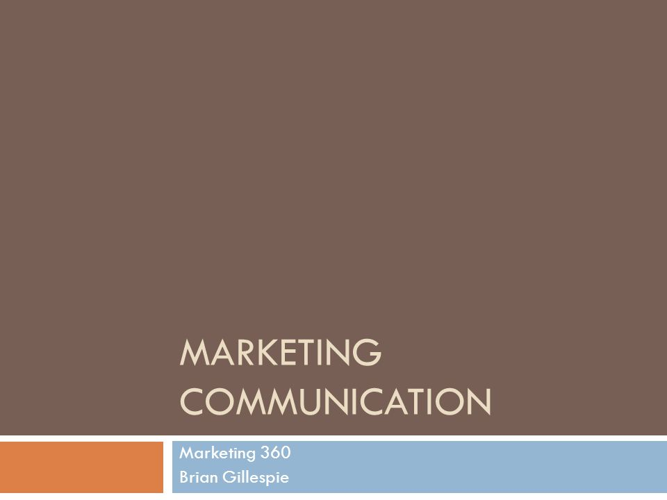 What Are these Messages Trying to Tell Us?  Marketing communication purpose  Promotion mix