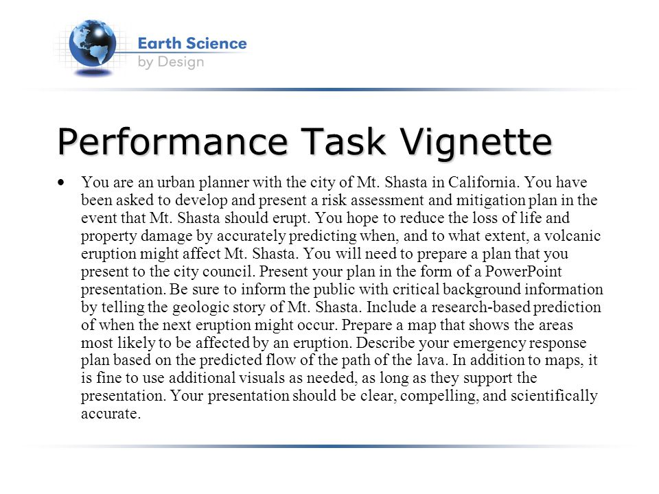 Performance Task Vignette You are an urban planner with the city of Mt.