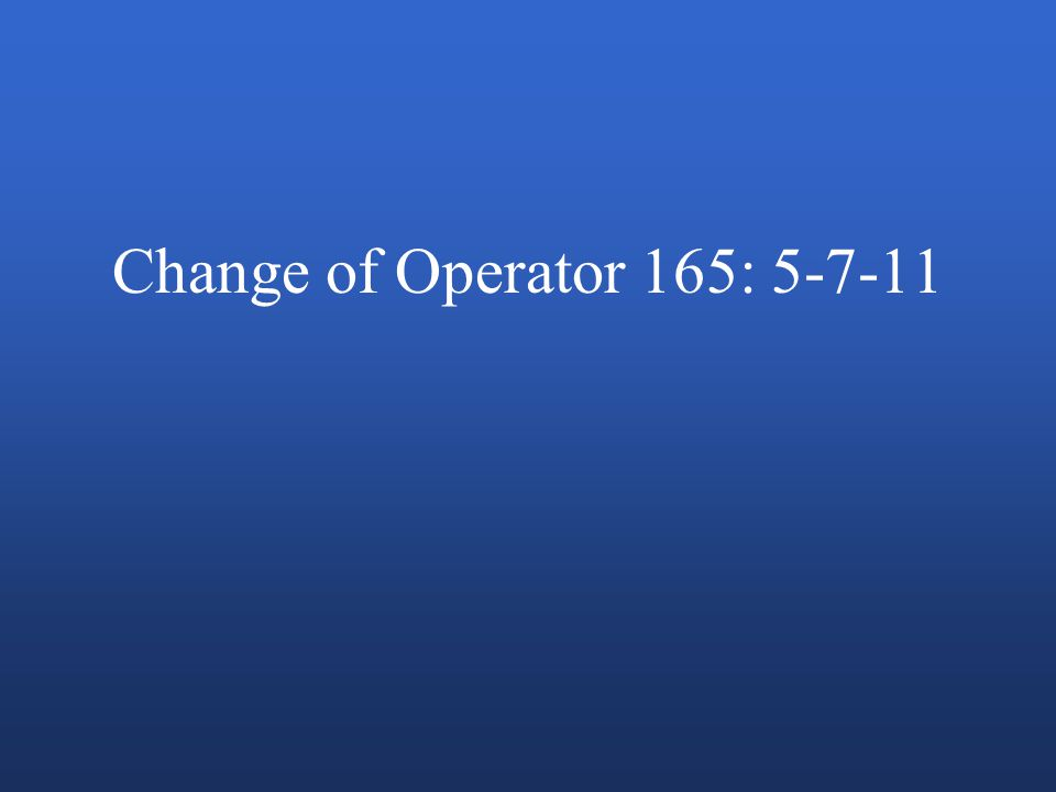 Change of Operator 165: 5-7-11