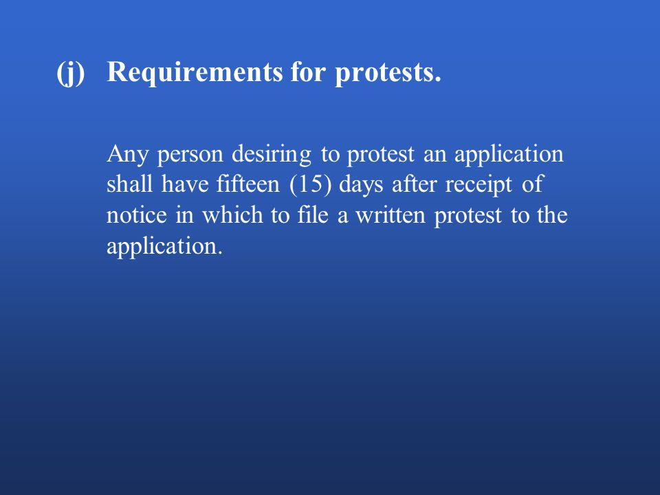 (j)Requirements for protests.