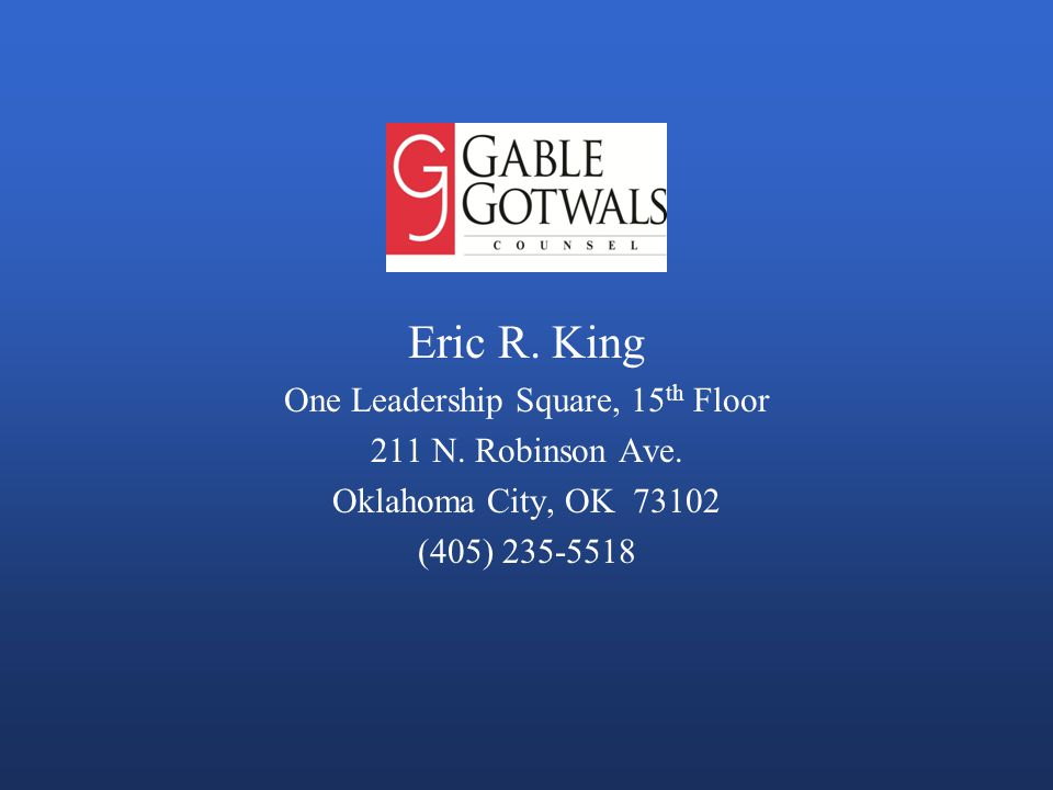 Eric R. King One Leadership Square, 15 th Floor 211 N.
