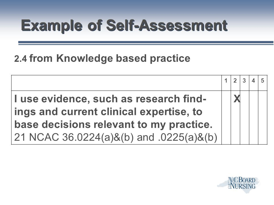 Example of Self-Assessment 12345 I use evidence, such as research find- ings and current clinical expertise, to base decisions relevant to my practice