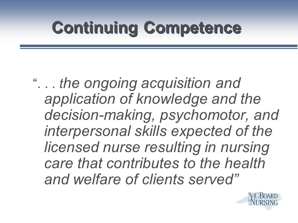 Option 1 n National Certification or re- certification related to the nurse's practice role by a national credentialing body recognized by the Board